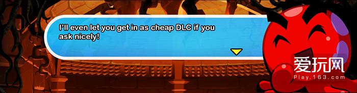 """图20 - """"如果你好心求我,还能让你以廉价DLC的身份加入游戏!""""——没想到竟然一语成谶"""