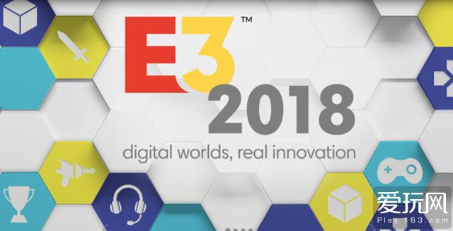 E3 2018展位图公布 索任大唱对台戏微软远避
